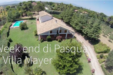 Week end di Pasqua a Villa Mayer